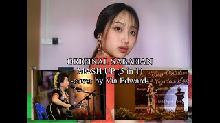 ORIGINAL SABAHAN (mash up) cover by Via Edward