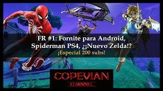 Fortnite for Android, Spiderman PS4, New Zelda!? - Special 200 subs Free Room #1