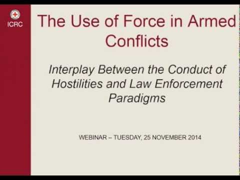 Use of force in armed conflicts 1/5 Opening remarks