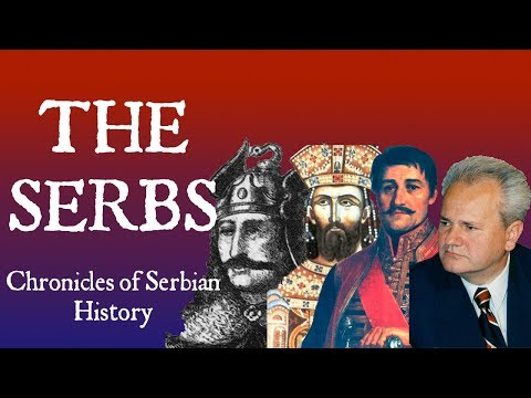 The Serbs: Chronicles of Serbian History