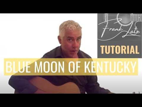 Blue Moon of Kentucky - Elvis Presley - Song Lesson