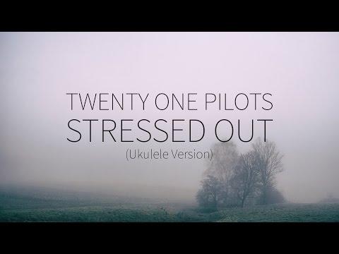 Twenty One Pilots     Stressed Out Ukulele