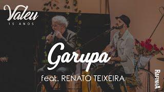 Garupa - Rafinha Acústico Feat. Renato Teixeira