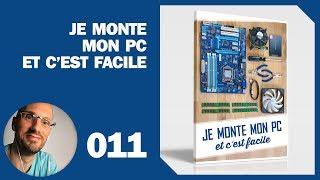 011 – Montage PC : Setup tour de mon appartement partie 1