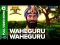 Waheguru Waheguru Full Video Song | Chaar Sahibzaade 2: Rise Of Banda Singh Bahadur