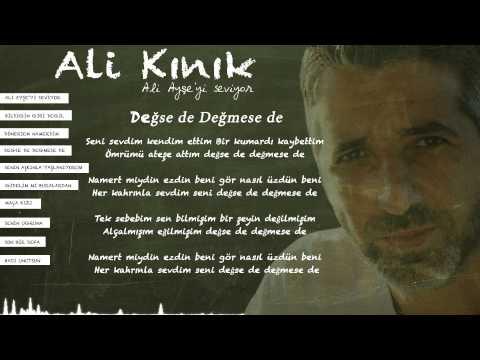 Ali Kınık - Değse de Değmese de (Official Lyric Video)