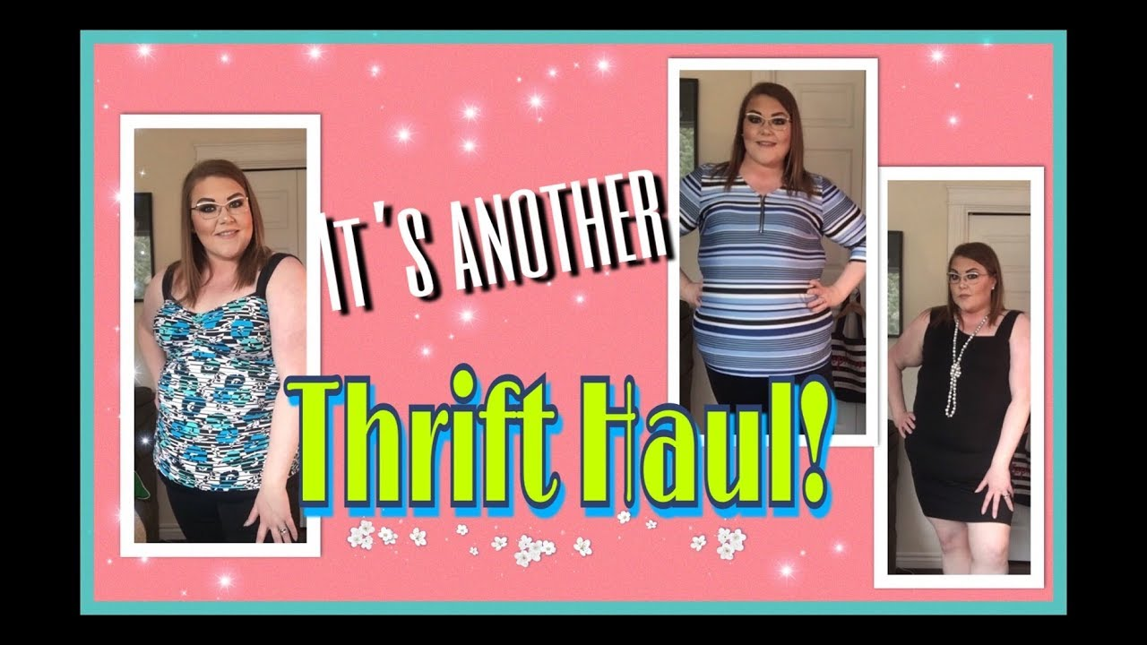 dde7a626503 Plus Size Thrift Haul.....ANOTHER ONE!