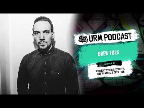 URM Podcast EP36 | Drew Fulk
