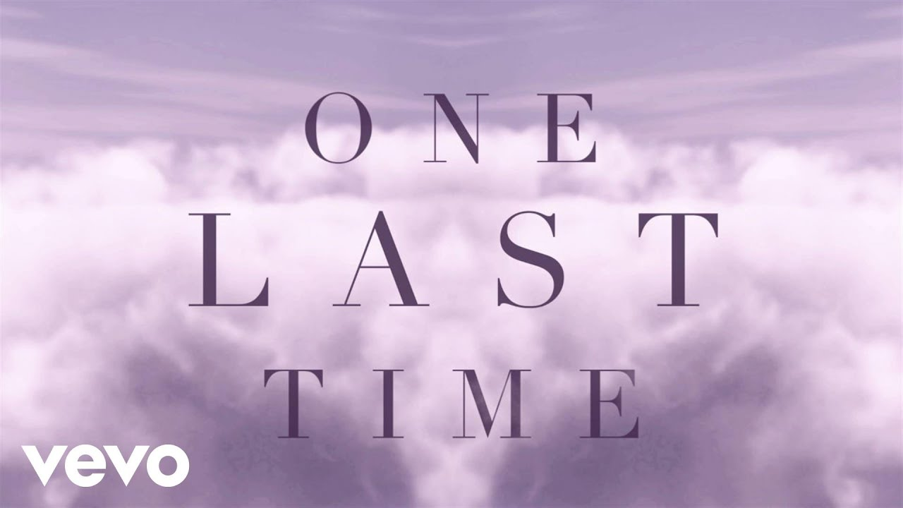 Ariana Grande One Last Time Lyric Video Youtube