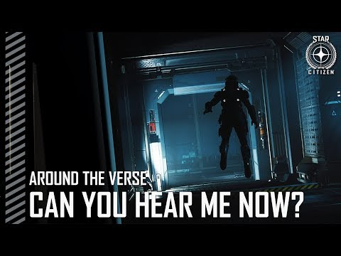 Star Citizen: Around the Verse - Can You Hear Me Now? - 동영상