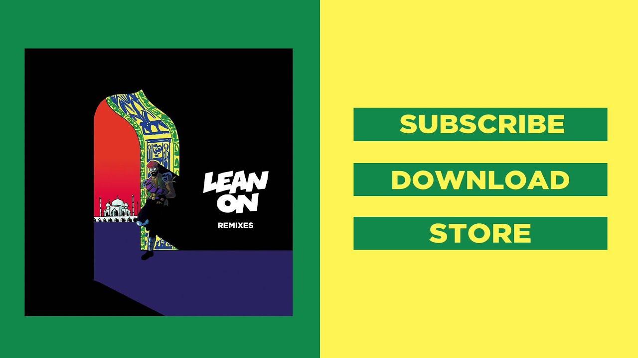 Download Major Lazer & DJ Snake - Lean On (feat. MØ) (Malaa Remix)