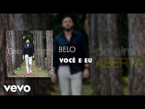 Belo - Você e Eu (Áudio Oficial)