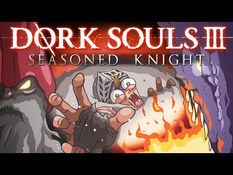 "DORK SOULS 3 ""Seasoned Knight"" (Dark Souls 3 Cartoon Parody)"