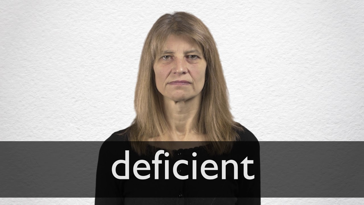 How to pronounce DEFICIENT in British English