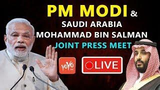 Modi Live Today | PM Modi & Saudi Arabia Prince Mohammed Bin Salman Joint Press Meet | YOYO TV