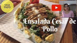 Ensalada cesar / caesar salad / Ensalada con pollo grill / #yesitasty