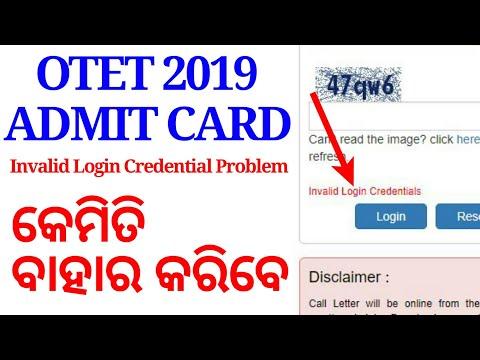 OTET 2019 Admit Card Invalid Login Credentials Error | How