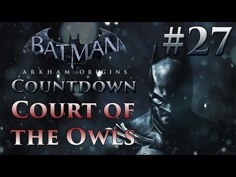 Batman: Arkham Origins Countdown #27 | Court of the Owls, Talon, & Robin