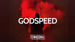 Gambar cover Godspeed - Dark Angry Midwest Trap Beat | Prod. By Dansonn