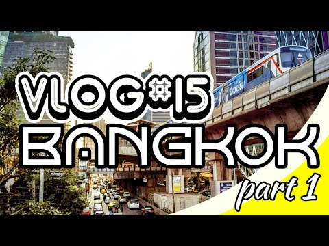 vlog#15-bangkok-2019-part.1