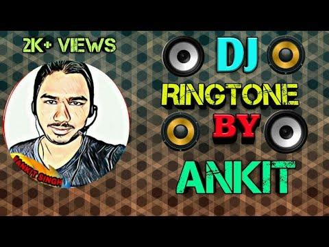Dj Ringtone by Ankit