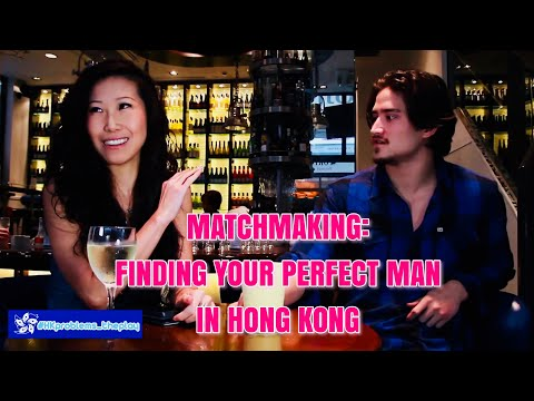 Finding Your Perfect Man In Hong Kong