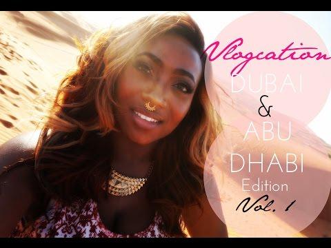 VLOGCATION: Dubai & Abu Dhabi Edition, Vol 1