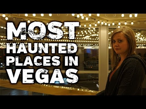 10 Most Haunted Places In Las Vegas