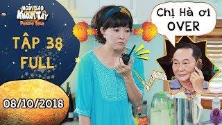 Ngôi sao khoai tây | tập 38 full: Bà Hà ẵm tiền triệu nhờ cái bộ đàm và sự phiền toái của ông Sang
