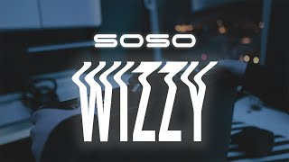 SOSO - Wizzy (prod. beatzvader)