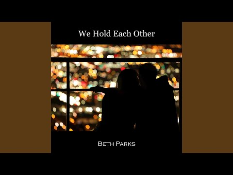 We Hold Each Other (Acoustic Version)