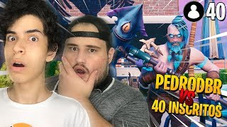 PEDRODBR E JOVEM CONTRA 40 INSCRITOS - Fortnite ( Battle Royale )