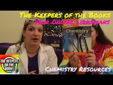 Chemistry Resources   The Keepers of the Books