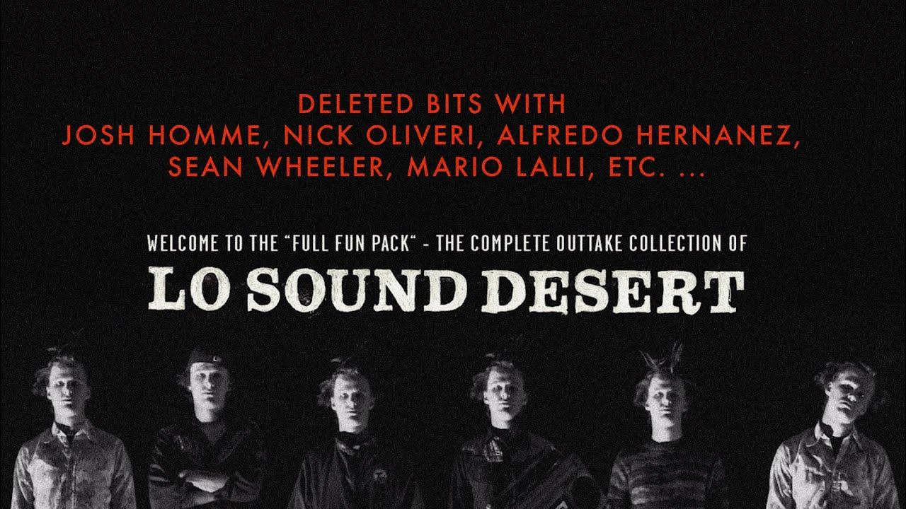 Funny Outtakes Lo Sound Desert W Josh Homme Brant Bjork Nick Oliveri Sean Wheeler Etc Youtube