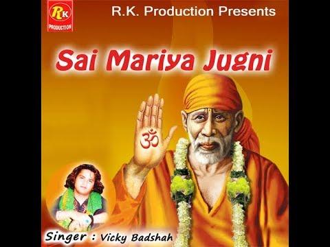 Sai Mariya Jugni by Vicky Badshah | Sufi Live Program | R.K.Production | Punjabi Sufiana