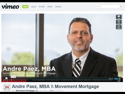 Welcome from Andre Paez Senior Loan Officer at Movement Mortgage - YouTube
