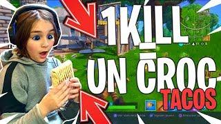 1 KILL = 1 CROC DANS MON TACOS SUR FORTNITE BATTLE ROYALE !