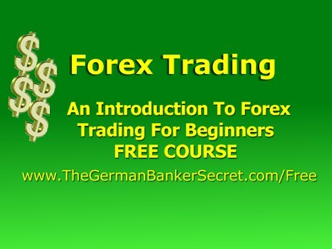 Forex Trading - An Introduction To Forex Trading For Beginners - YouTube