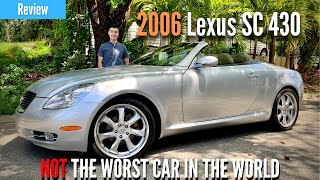 2006 Lexus Sc430 Review - NOT the Worst Car in the World