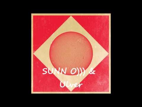 SUNN O))) & Ulver - Eternal Return (excerpt)