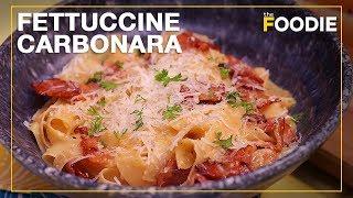 How To Make Pasta   Classic Carbonara Pasta Recipe   The Foodie
