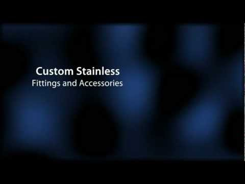 Custom Stainless - Fittings & Accessories