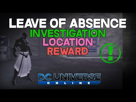 DCUO - Investigation - Leave of Absence [Location]
