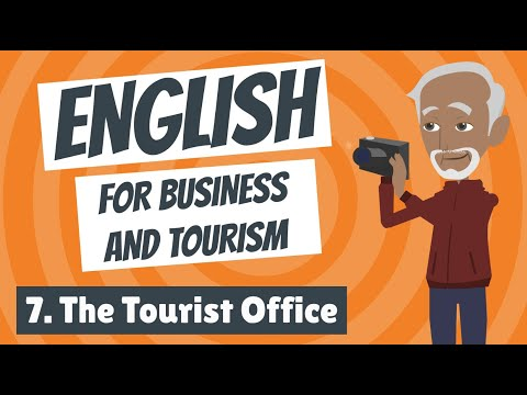 English for Business and Tourism 7 - The Tourist Office
