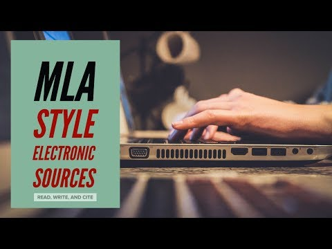 MLA Style Works Cited: Electronic Sources