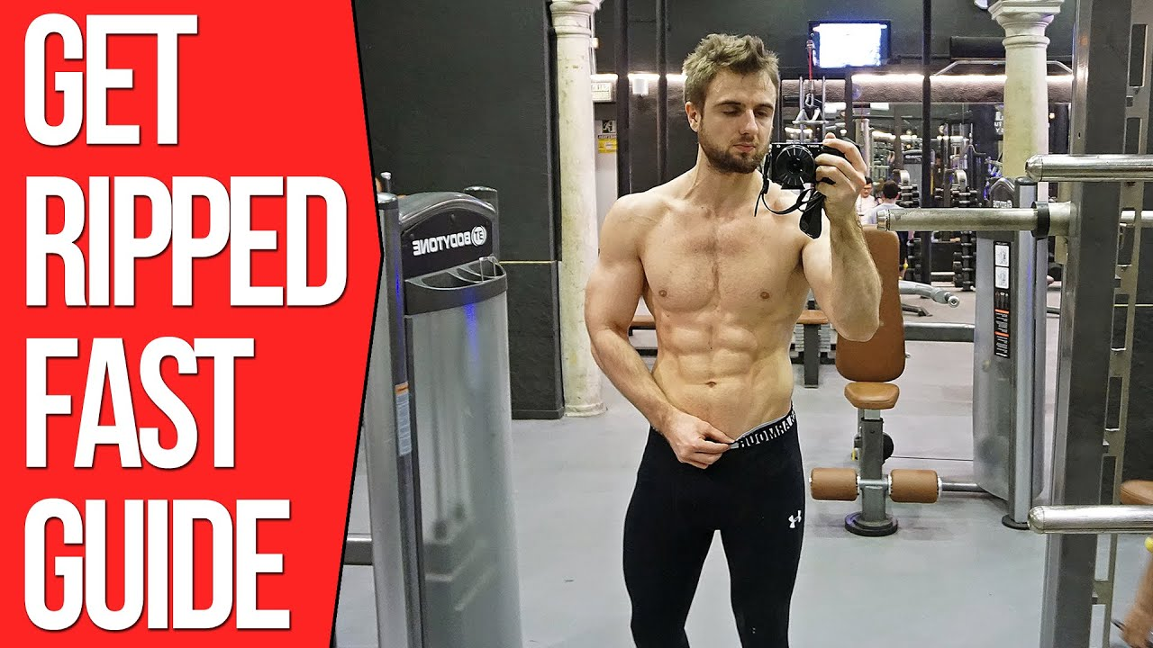 How To Get Ripped Fast Step By Step Guide Youtube