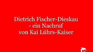 Dietrich Fischer-Dieskau - ein Nachruf