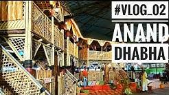 Anand DHABHA- Ghodbandar Road Mumbai #Vlog 02