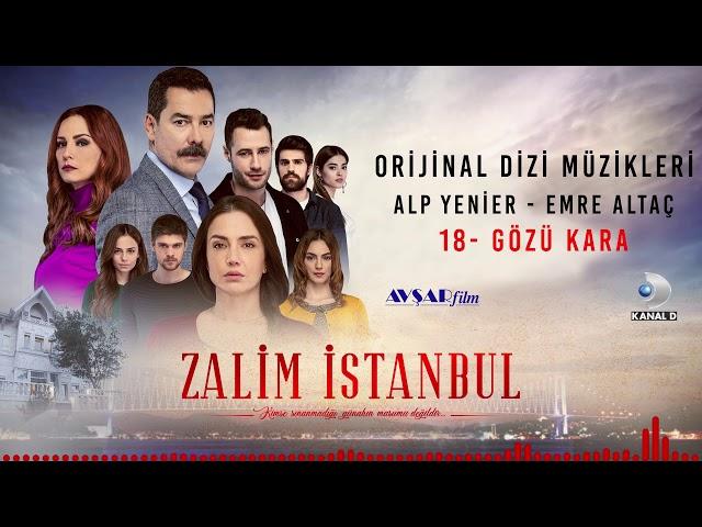 Zalim İstanbul Soundtrack - 18 Gözü Kara (Alp Yenier, Emre Altaç)