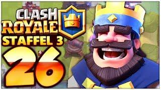 Clash Royale Part 26: SIEG um SIEG um SIEG!